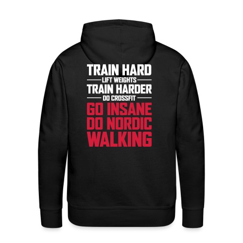 Nordic Walking - Go Insane - Miesten premium-huppari