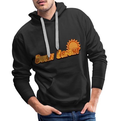 Burn Bright - Mannen Premium hoodie