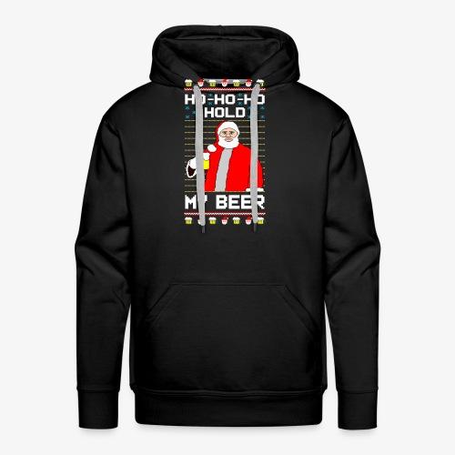 Holdy My Beer Santa Ugly Christmas - Männer Premium Hoodie