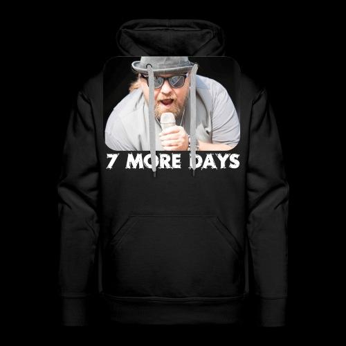 the rock 7 more days - Männer Premium Hoodie