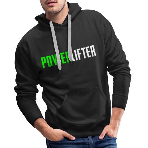 POWERLIFTER - weiß grün - Männer Premium Hoodie