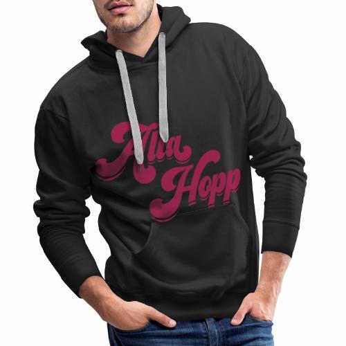 Alla Hopp! - Männer Premium Hoodie