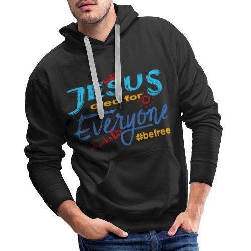 Jesus died for Everyone blau - Männer Premium Hoodie