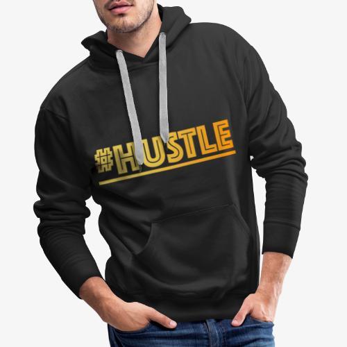 hustle - Männer Premium Hoodie