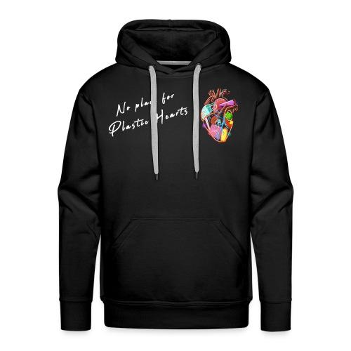 No place for plastic hearts - Men's Premium Hoodie