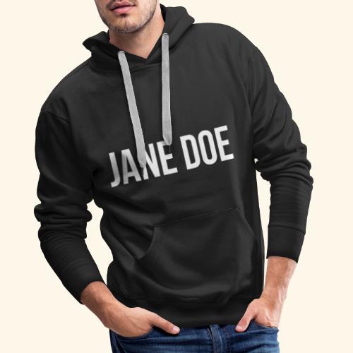 JaneDoe - Männer Premium Hoodie