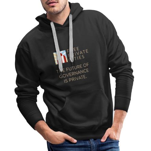 The future of Governance is private. - Men's Premium Hoodie