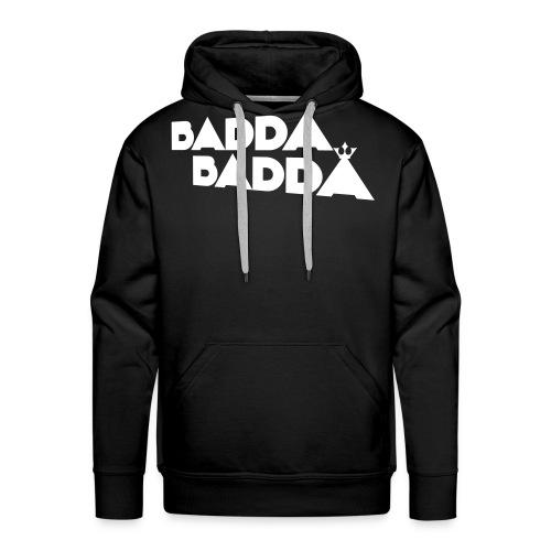 badda badda shirt - Männer Premium Hoodie