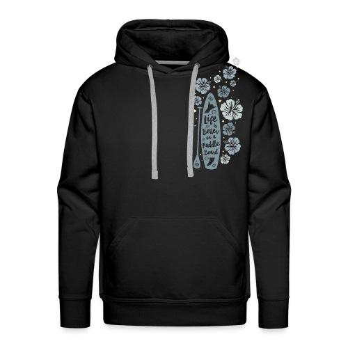 Life is Better on a Paddle Board - blue - Men's Premium Hoodie
