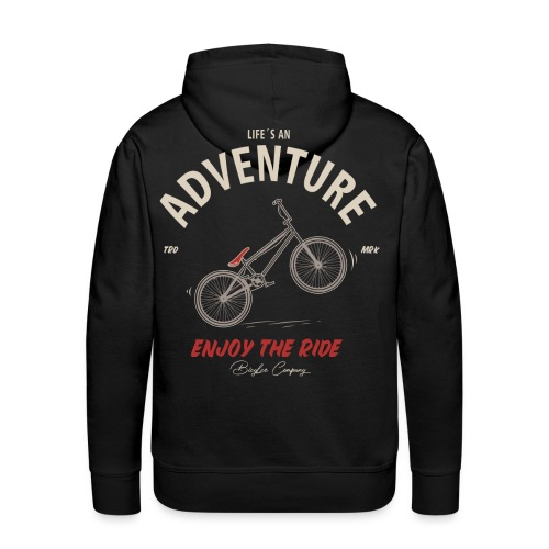 Life is an Adventure enjoy the ride - Männer Premium Hoodie