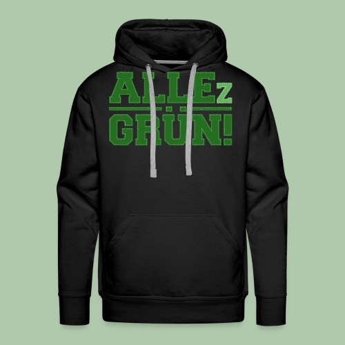 allezgruen_green_big - Männer Premium Hoodie