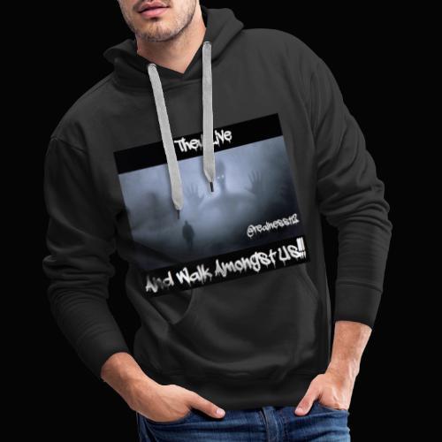 They Live!!! Truth T-Shirts!!! #Woke #TheyLive - Men's Premium Hoodie