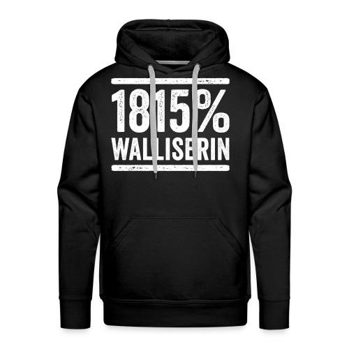 1815% WALLISERIN - Männer Premium Hoodie