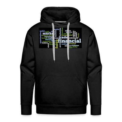 Designed T-Shirt for Traders Forex Stock Market - Felpa con cappuccio premium da uomo