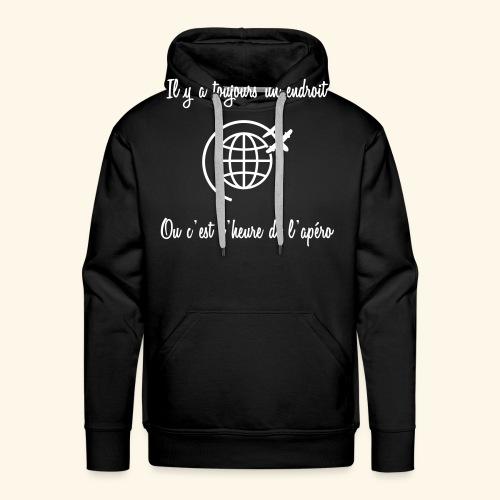 toujours l'heure apéro - Sweat-shirt à capuche Premium pour hommes