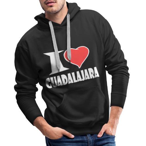 I love Guadalajara - Männer Premium Hoodie