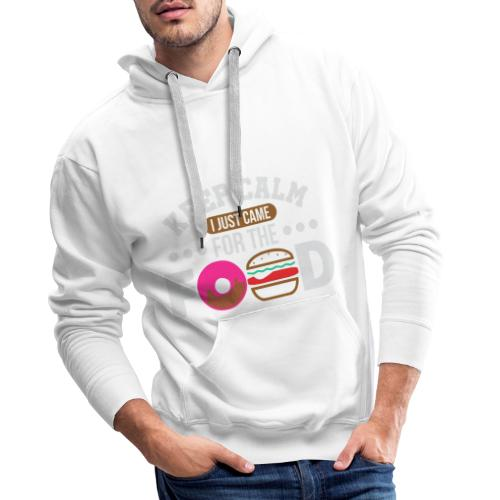 Keep Calm I just came for the Food - Männer Premium Hoodie
