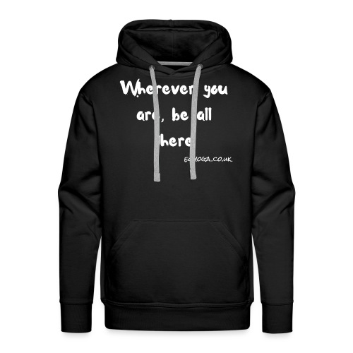 Be all there - Men's Premium Hoodie