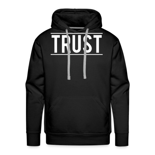 TRUST LOGO WHITE NO BACKGROUND png - Men's Premium Hoodie