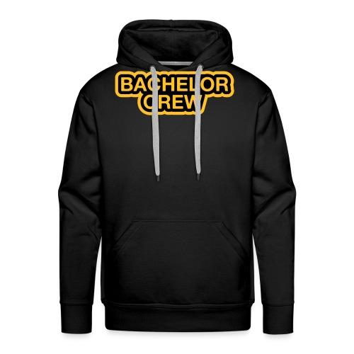 Bachelor Crew - Bachelor T-Shirt - Bräutigam Shirt - Männer Premium Hoodie