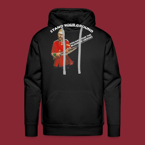 Stand your ground! - Men's Premium Hoodie