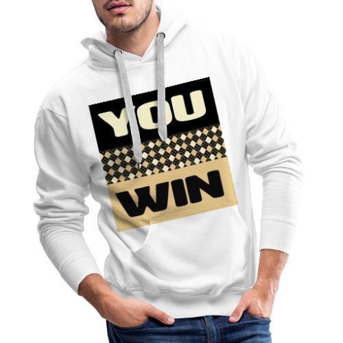 you win 1 - Men's Premium Hoodie