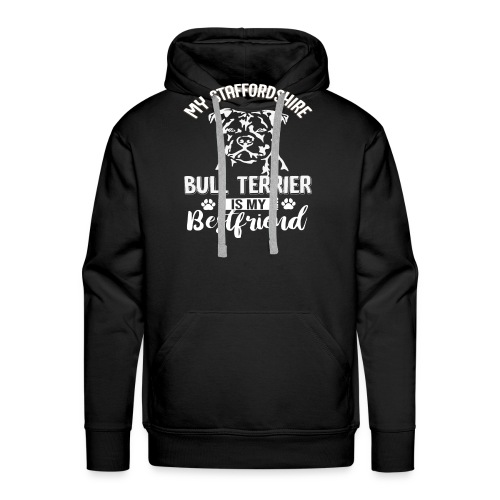STAFFORSHIR- BULLTERRIER-BEST-FRIEND - Männer Premium Hoodie