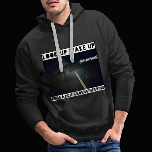 Look Up!! Wake Up!! 2 Truth T-Shirts! #Climate - Men's Premium Hoodie
