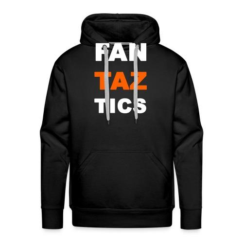 Fan-Taz-Tics - Männer Premium Hoodie