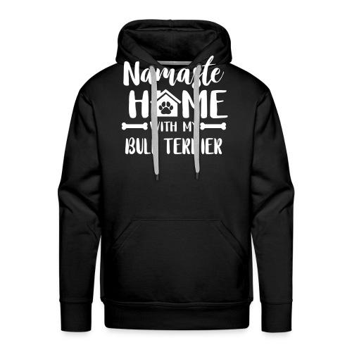 Namaste Home bullterrier - Männer Premium Hoodie