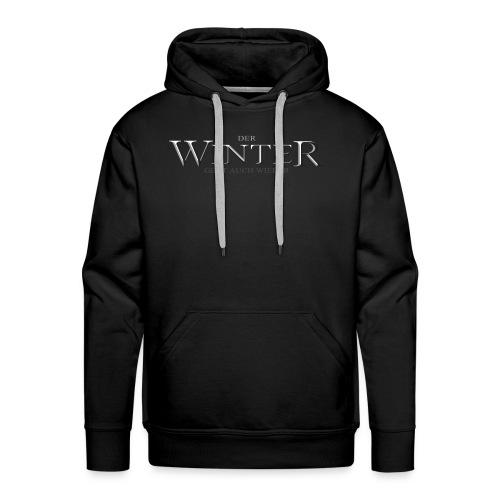 Der Winter Geht - Männer Premium Hoodie