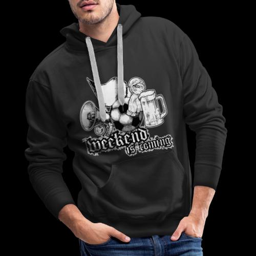 weekend is coming - Männer Premium Hoodie