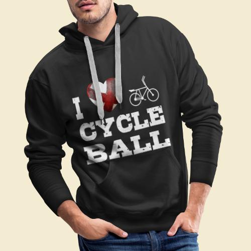 Radball | I Love Cycle Ball - Männer Premium Hoodie
