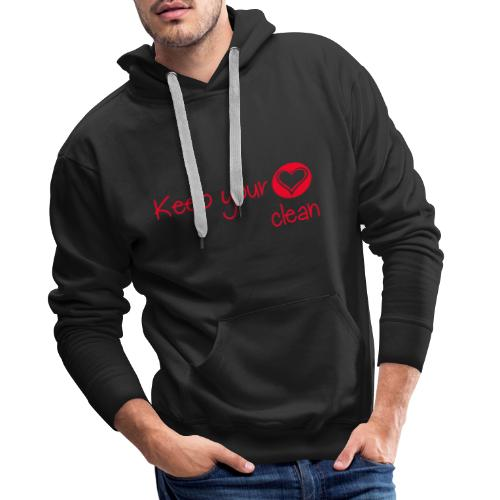 keep your heart clean - Sweat-shirt à capuche Premium pour hommes