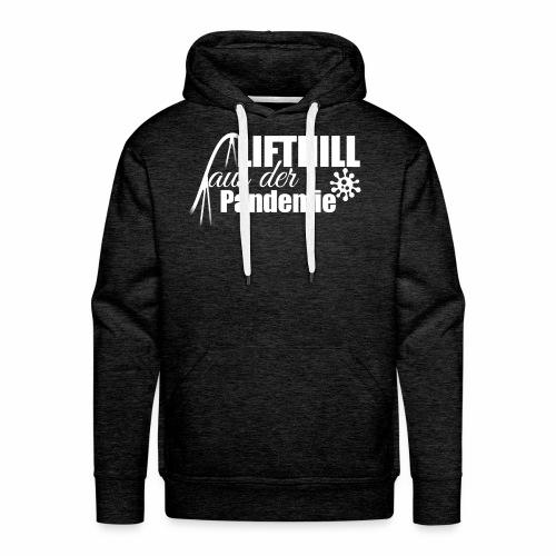Lifthill aus der Pandemie Logo - Männer Premium Hoodie
