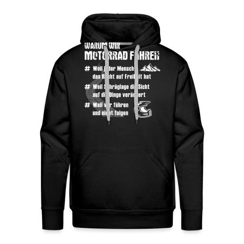 WARUM WIR MOTORRAD FAHREN - Männer Premium Hoodie