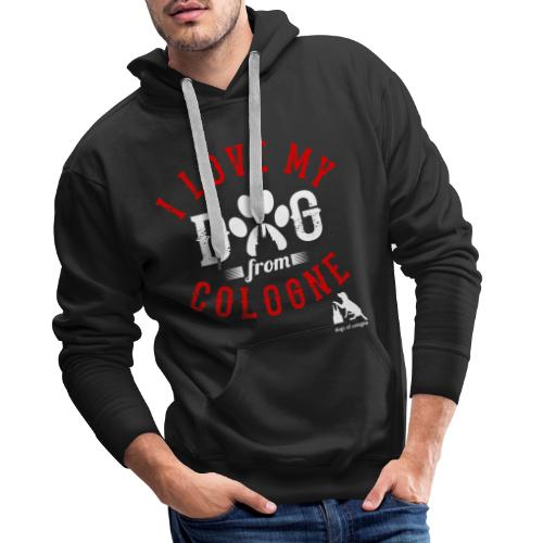 I love my dog from cologne! - Männer Premium Hoodie