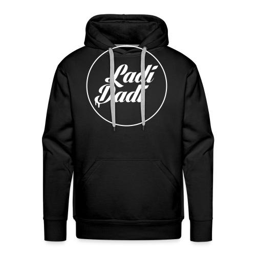 Ladi Dadi met cirkel - Mannen Premium hoodie