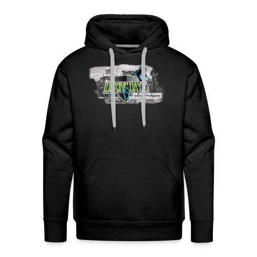 The Duxing Day's Motto Streetwear - Männer Premium Hoodie