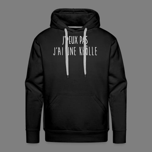 J'PEUX PAS, J'AI UNE KHÔLLE [BLANC] - Sweat-shirt à capuche Premium pour hommes