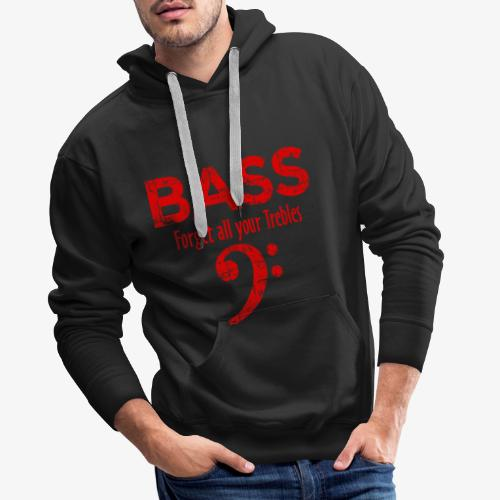 BASS Forget all your trebles (Vintage/Rot) - Männer Premium Hoodie