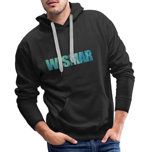Wismar - Männer Premium Hoodie