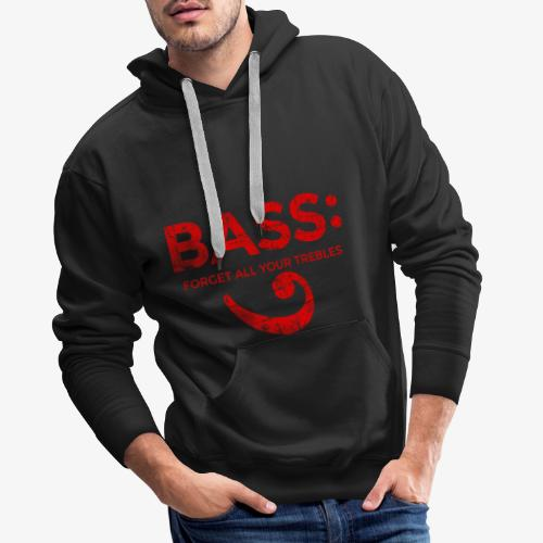 BASS - Forget all your trebles (Vintage/Rot) - Männer Premium Hoodie