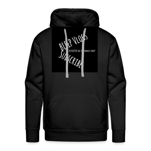 The BLEEPERS Are The Strongest Army Design - Men's Premium Hoodie