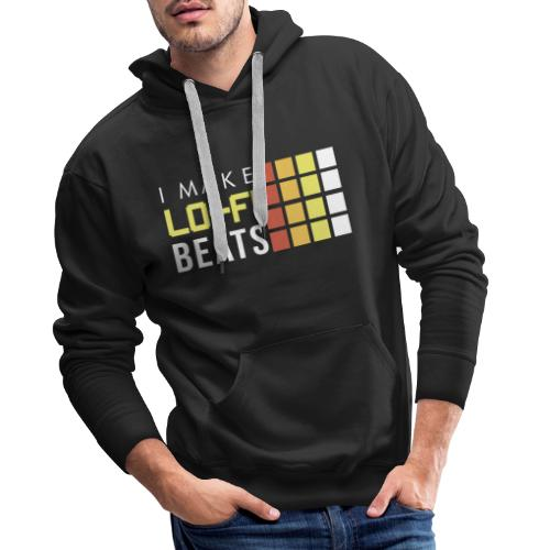 I MAKE LOFI BEATS 2 - Sudadera con capucha premium para hombre