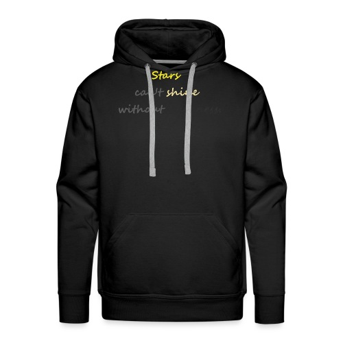 Stars can not shine without darkness - Men's Premium Hoodie
