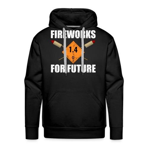 Fireworks for Future Silvester Pyro - Männer Premium Hoodie