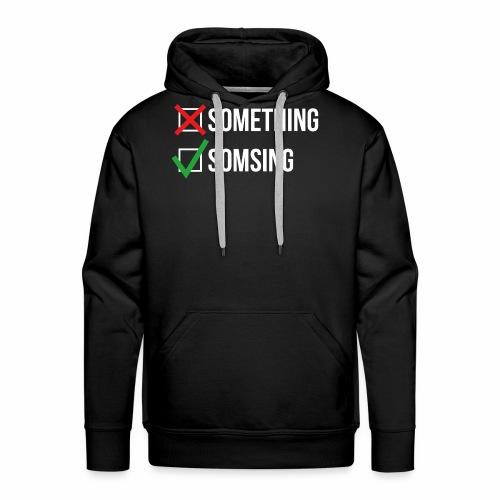 Somsing - Mannen Premium hoodie