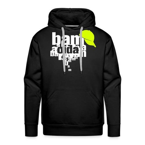 bam oida bam - Männer Premium Hoodie