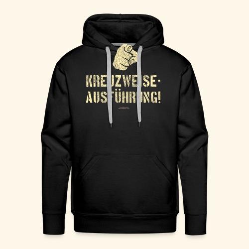 Lustiges Sprüche Design T Shirt Kreuzweise - Männer Premium Hoodie
